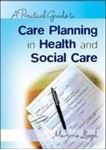 Picture of Practical Guide to Care Planning in Health and Social Care