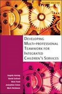 Picture of Developing multi-professional teamwork for integrated children's services 2ed