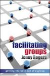Picture of Facilitating groups;getting the best out of a group