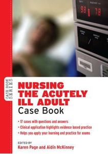 Picture of Nursing the Acutely Ill Adult: Case Book