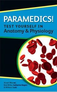 Picture of Paramedics! Test Yourself in Anatomy and Physiology