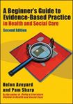 Picture of Beginner's Guide to Evidence-Based Practice in Health and Social Care 2ed