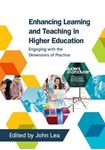 Picture of Enhancing Learning and Teaching in Higher Education: Engaging with the Dimensions of Practice
