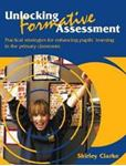 Picture of Unlocking Formative Assessment: Practical Strategies for Enhancing Pupils' Learning in the Primary Classroom