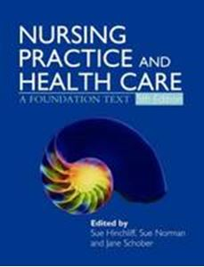 Picture of Nursing Practice and Health Care: A Foundation Text 5ed