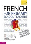 Picture of Teach Yourself French for Primary School Teachers