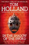 Picture of In the Shadow of the Sword: The Battle for Global Empire and the End of the Ancient World