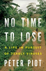 Picture of No Time to Lose: A Life in Pursuit of Deadly Viruses