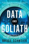 Picture of Data and Goliath: Hidden battles to Collect Your Data and Control Your World