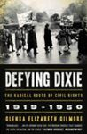 Picture of Defying Dixie:Radical roots of civil rights