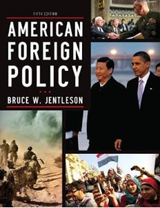 Picture of American Foreign Policy: The Dynamics of Choice in the 21st Century 5ed