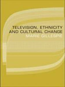 Picture of Television, Ethnicity and Cultural Change