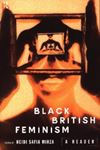 Picture of Black British Feminism: A Reader