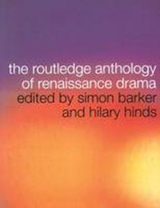Picture of Routledge Anthology of Renaissance Drama