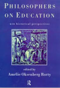 Picture of Philosophers on Education: Historical Perspectives