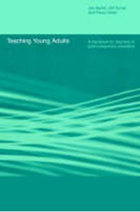 Picture of Teaching Young Adults:Handbook for Teachers in Post-Compulsory Educati