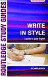 Picture of Write in Style - A Guide to Good English