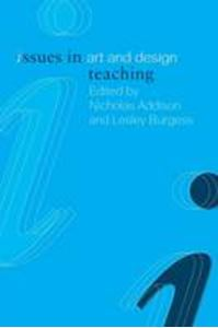 Picture of Issues in Art and Design Teaching