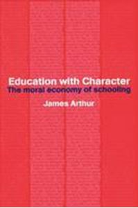 Picture of Education with character, the moral economy of schooling £28.99