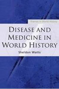 Picture of Disease and Medicine in World History