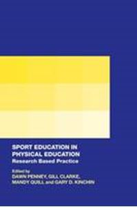 Picture of Sport Education in Physical Education : Research Based Practice
