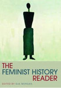 Picture of Feminist History Reader, The