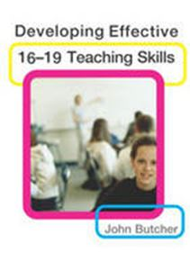 Picture of Developing Effective 16-19 Teaching Skills