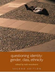 Picture of Questioning Identity: Gender, Class, Ethnicity