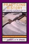 Picture of Practicing History  :New directions in Historical Writing after the Li
