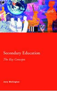 Picture of Secondary Education: the Key Concepts