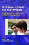 Picture of Providing Support & Supervision: An Introduction for Professionals Working with Young People