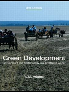 Picture of Green Development: Environment and Sustainability in a Developing World 3ed