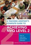Picture of Teaching Assistant's Complete Guide to Achieving NVQ Level 2