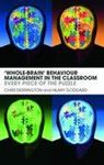 Picture of 'Whole-brain' Behaviour Management in the Classroom (Every Piece of th