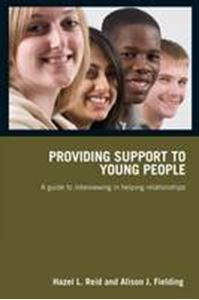 Picture of Providing Support to Young People: A Guide to Interviewing in Helping Relationships