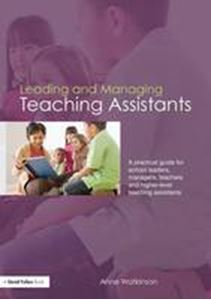 Picture of Leading and Managing Teaching Assistants:A Practical Guide for School Leaders, Managers...