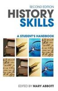 Picture of History Skills: A Student's Handbook 2ed