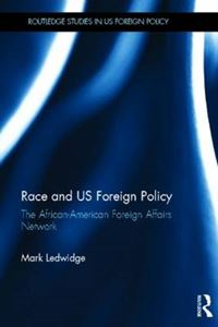 Picture of Race And US Foreign Policy