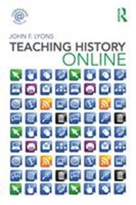 Picture of Teaching History Online