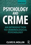 Picture of Psychology and Crime: An Introduction to Criminological Psychology 2ed