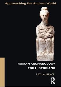 Picture of Roman Archaeology for Historians