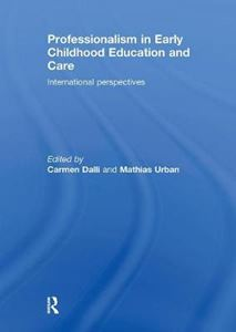 Picture of Professionalism in Early Childhood Education and Care: Inbternational Perspectives