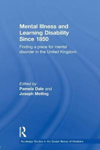 Picture of Mental Illness and Learning Disability Since 1850: Finding a Place for Mental Disorder in the United Kingdom
