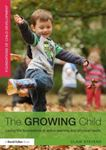 Picture of Growing Child : Laying the Foundations of Active Learning and Physical Health