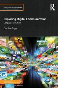 Picture of Exploring Digital Communication: Language in Action