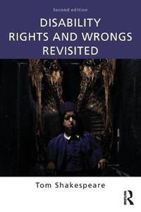 Picture of Disability Rights and Wrongs Revisited 2ed