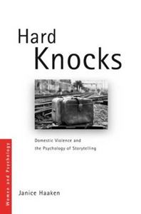 Picture of Hard Knocks: Domestic Violence and the Psychology of Storytelling