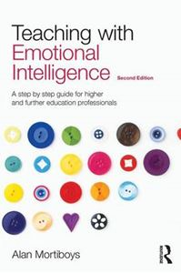 Picture of Teaching With Emotional Intelligence: Step-by-Step Guide for Higher and Further Education Professionals