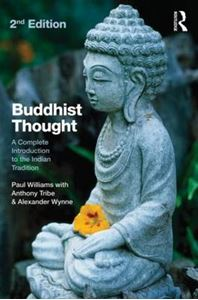 Picture of Buddhist Thought: A Complete Introduction to the Indian Tradition 2ed