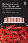 Picture of Marketisation of Higher Education and the Student as Consumer